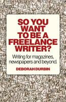 So You Want To Be A Freelance Writer  PDF