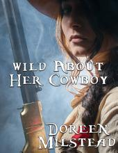 Wild About Her Cowboy
