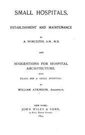 Small Hospitals: Establishment and Maintenance