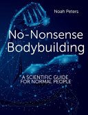 No-Nonsense Bodybuilding