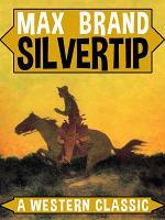 Silvertip  A Western Classic PDF