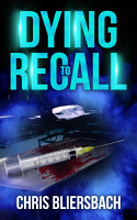 Dying to Recall  A Medical Thriller PDF