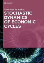 Stochastic Dynamics of Economic Cycles