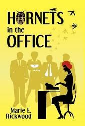 Hornets In The Office Book PDF