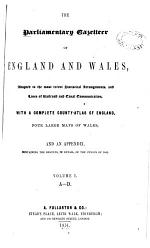 The Parliamentary Gazetteer of England and Wales
