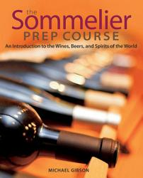 The Sommelier Prep Course Book PDF