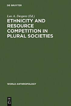 Ethnicity and Resource Competition in Plural Societies PDF