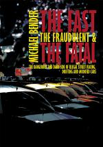 The Fast, the Fraudulent & the Fatal