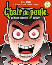 Chair de Poule BD : les contes horrifiques de Slappy