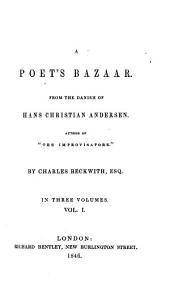 A Poet's Bazaar: Volume 1