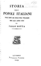 Storia dei popoli italiani: dall' anno 300 dell' era volgare sino all' anno 1789