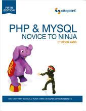 PHP & MySQL: Novice to Ninja: Edition 5