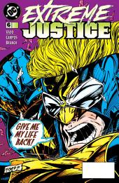 Extreme Justice (1994-) #6