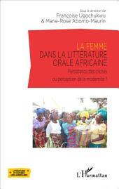 La femme dans la littérature orale africaine: Persistance des clichés ou perception de la modernité?