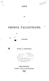 Life of Prince Talleyrand ..: Volume 1