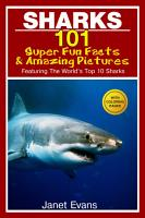 Sharks  101 Super Fun Facts And Amazing Pictures  Featuring The World s Top 10 Sharks With Coloring Pages  PDF