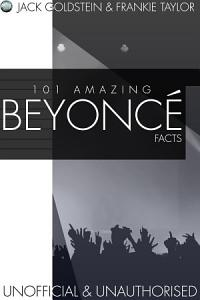 101 Amazing Beyonce Facts Book