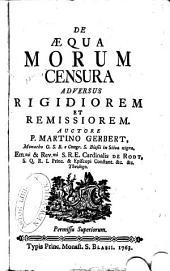De æqua morum censura adversus rigidiorem et remissiorem