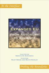 Expanded EU: From Autonomy to Alliance