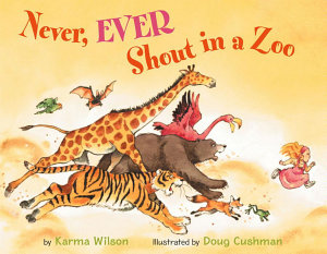 Never  Ever Shout in a Zoo