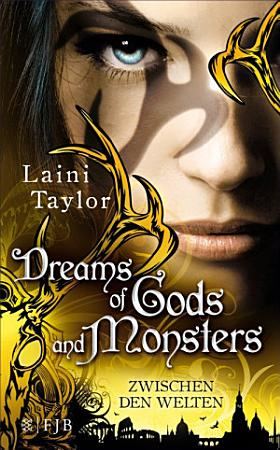 Dreams of Gods and Monsters PDF