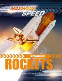 Maximum Speed: Roaring Rockets