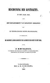 Beschouwing der kontrakten, in het jaar 1840 door het Department van Kolonien gesloten met de Nederlansche Handel-maatschappij, in verband met de grondwet, de billijkeid en de algemeene belangen van het Rijk