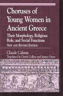 Choruses of Young Women in Ancient Greece