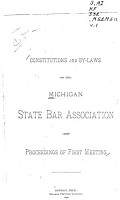 Constitutions and By laws of the Michigan State Bar Association and Proceedings of     Meeting PDF