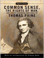 Common Sense  The Rights of Man and Other Essential Writings of ThomasPaine PDF