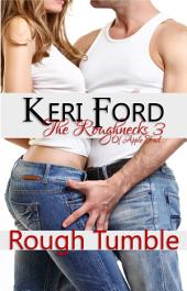 Rough Tumble (The Roughnecks, 3)