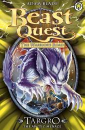 Beast Quest: Targro the Arctic Menace: Book 2