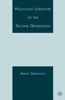 Holocaust Literature of the Second Generation Book
