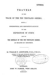 Travels in the Track of the Ten Thousand Greeks