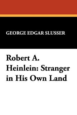 Robert A  Heinlein  Stranger in His Own Land PDF