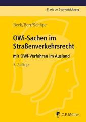 OWi-Sachen im Straßenverkehrsrecht: mit OWi-Verfahren im Ausland, Ausgabe 7