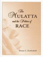 The Mulatta and the Politics of Race PDF