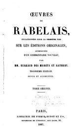 Œuvres de Rabelais: collationées pour la première fois sur les éditions originales : accompagnées d'un commentaire nouveau, Volume2