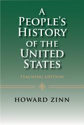 A People's History of the United States: Teaching Edition