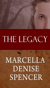 The Legacy: The Legacy Mini-Series