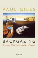 Backgazing  Reverse Time in Modernist Culture PDF