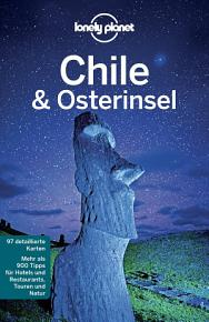 Lonely Planet Reisef  hrer Chile   Osterinsel PDF