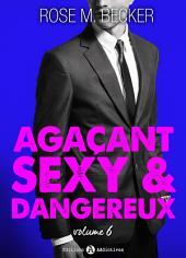 Agaçant, sexy et dangereux – 6