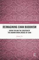 Reimagining Chan Buddhism PDF