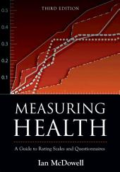 Measuring Health: A Guide to Rating Scales and Questionnaires, Edition 3