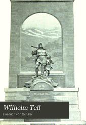 Wilhelm Tell: Schauspiel in fünf Aufzügen