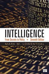 Intelligence: From Secrets to Policy, Edition 7