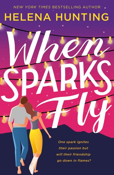 Download When Sparks Fly Book