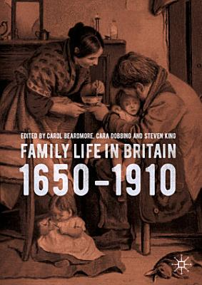 Family Life in Britain  1650   1910