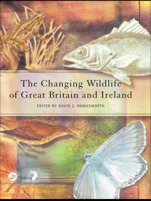 The Changing Wildlife of Great Britain and Ireland PDF